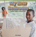 My New Bedroom : Estimate Lengths in Standard Units - Kira Dreyer