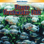 Fierce Freshwater Fish : Measure Lengths in Standard Units - Robin Reinhart