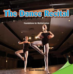 The Dance Recital : Foundations for Multiplication - Dawn Velasquez