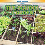 The School Garden : Reason with Shapes and Their Attributes - Sebastian Avery