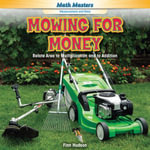Mowing for Money : Relate Area to Multiplication and to Addition - Finn Hudson