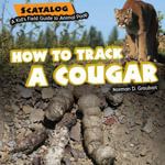 How to Track a Cougar - Norman Graubart