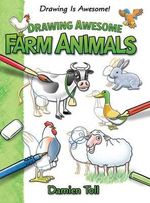 Drawing Awesome Farm Animals - Damien Toll