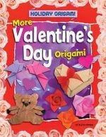 More Valentine's Day Origami - Ruth Owen