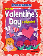 More Valentine's Day Origami - Ruth Owen