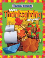 More Thanksgiving Origami - Ruth Owen