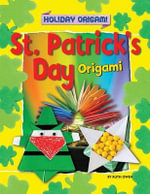 St. Patrick's Day Origami : Holiday Origami - Ruth Owen
