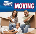 Moving : Let's Talk about It - Caitie McAneney