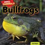 Bullfrogs - Sam Hesper