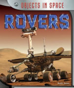 Rovers : Objects in Space - Ruth Owen