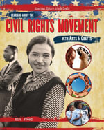 Learning About the Civil Rights Movement with Arts & Crafts - Kira Freed