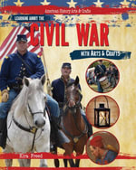 Learning About the Civil War with Arts & Crafts - Kira Freed