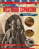 Learning About the Westward Expansion with Arts & Crafts - Campbell Collison