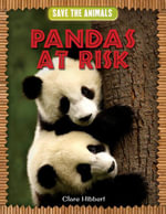 Pandas at Risk - Clare Hibbert