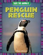 Penguin Rescue - Clare Hibbert