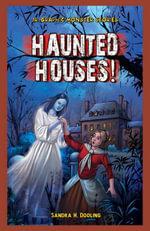 Haunted Houses! - Sandra Dooling