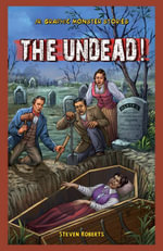 The Undead! - Steven Roberts