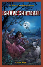 Shape-Shifters! - David Ferrell