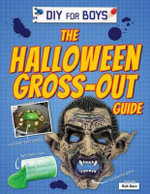 The Halloween Gross-Out Guide - Ruth Owen