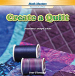Create a Quilt : Understand Concepts of Area - Sean O'Donoghue