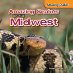 Amazing Snakes of the Midwest - Parker Holmes