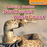 Amazing Snakes of the Southwest and West Coast - Parker Holmes