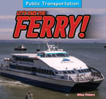 Let's Take the Ferry! - Elisa Peters