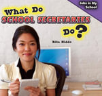 What Do School Secretaries Do? - Rita Kidde