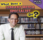 What Does a Library Media Specialist Do? - Winston Garrett