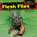 Flesh Flies - Emma Carlson Berne