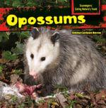 Opossums - Emma Carlson Berne