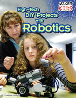High-Tech DIY Projects with Robotics - Maggie Murphy
