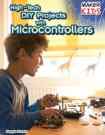 High-Tech DIY Projects with Microcontrollers - Maggie Murphy