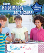 How to Raise Money for a Cause - Leslie Harper