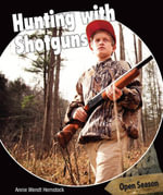 Hunting with Shotguns - Annie Hemstock