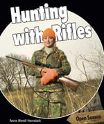 Hunting with Rifles - Annie Hemstock