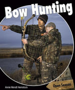 Bow Hunting - Annie Hemstock