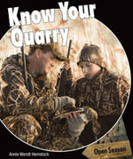 Know Your Quarry - Annie Hemstock