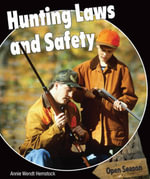 Hunting Laws and Safety - Annie Hemstock