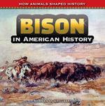 Bison in American History - Norman Graubart