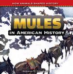 Mules in American History - Norman Graubart