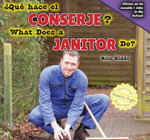 Que Hace El Conserje? / What Does a Janitor Do? - Rita Kidde
