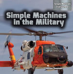 Simple Machines in the Military - Gillian Gosman