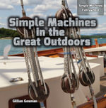 Simple Machines in the Great Outdoors - Gillian Gosman