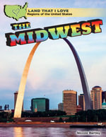 The Midwest - Niccole Bartley