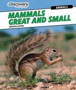 Mammals Great and Small - Meredith Costain