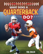 What Does a Quarterback Do? - Paul Challen