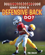 What Does a Defensive Back Do? - Paul Challen