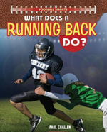 What Does a Running Back Do? - Paul Challen
