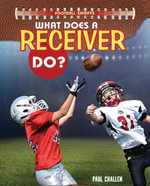 What Does a Receiver Do? - Paul Challen